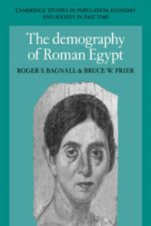 The Demography of Roman Egypt av Roger S. Bagnall og Bruce W. Frier (Heftet)