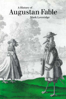 A History of Augustan Fable av Mark Loveridge (Heftet)