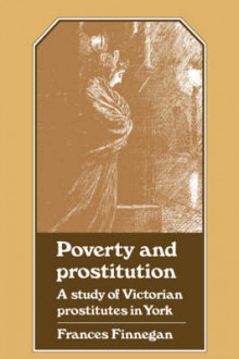 Poverty / Prostitution York av Frances Finnegan (Heftet)