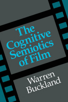 The Cognitive Semiotics of Film av Warren Buckland (Heftet)