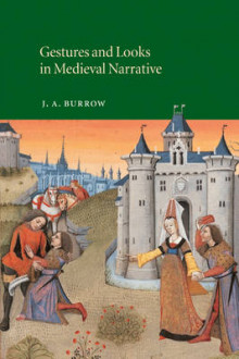 Gestures and Looks in Medieval Narrative av J. A. Burrow (Heftet)
