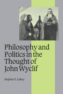Philosophy and Politics in the Thought of John Wyclif av Stephen Edmund Lahey (Heftet)