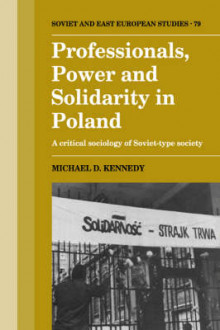 Professionals, Power and Solidarity in Poland av Michael D. Kennedy (Heftet)