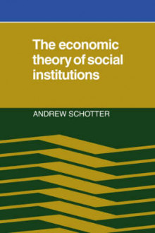 The Economic Theory of Social Institutions av Andrew Schotter (Heftet)