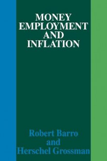Money Employment and Inflation av Robert J. Barro og Herschel I. Grossman (Heftet)