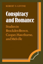 Conspiracy and Romance av Robert S. Levine (Heftet)