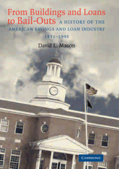 From Buildings and Loans to Bail-Outs av David L. Mason (Heftet)