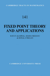 Fixed Point Theory and Applications av Ravi P. Agarwal, Maria Meehan og Donal O'Regan (Heftet)