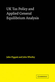 UK Tax Policy and Applied General Equilibrium Analysis av John Piggott og John Whalley (Heftet)