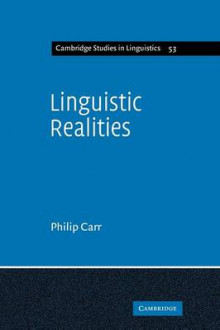 Linguistic Realities av Philip Carr (Heftet)