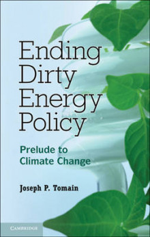 Ending Dirty Energy Policy av Joseph P. Tomain (Innbundet)