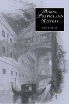 Byron, Poetics and History av Jane Stabler (Heftet)