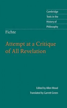 Fichte: Attempt at a Critique of All Revelation av Allen W. Wood (Innbundet)