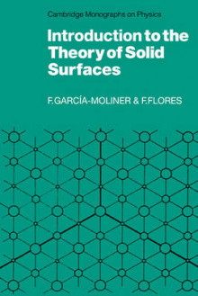Introduction to the Theory of Solid Surfaces av Federico Garcia-Moliner og Fernando Flores (Heftet)