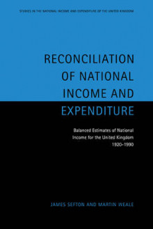 Reconciliation of National Income and Expenditure av James Sefton og Martin Weale (Heftet)
