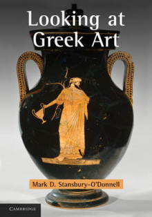 Looking at Greek Art av Mark D. Stansbury-O'Donnell (Heftet)