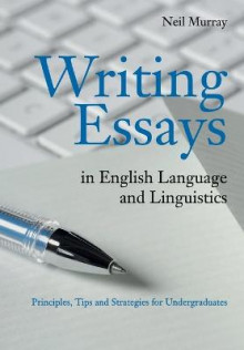 Writing Essays in English Language and Linguistics av Neil Murray (Heftet)