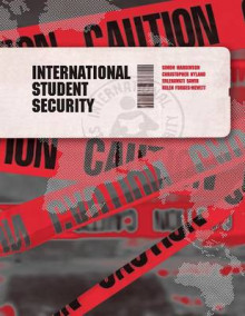 International Student Security av Simon Marginson, Chris Nyland, Erlenawati Sawir og Helen Forbes-Mewett (Heftet)