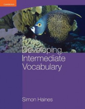 Developing Intermediate Vocabulary av Simon Haines (Heftet)