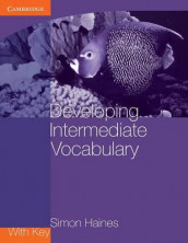 Developing Intermediate Vocabulary with Key av Simon Haines (Heftet)
