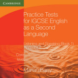 Omslag - Practice Tests for IGCSE English as a Second Language: Listening and Speaking, Core Level Book 1 Audio CDs (2)
