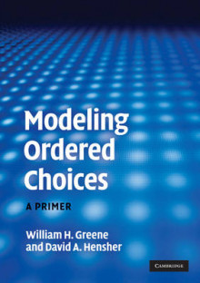 Modeling Ordered Choices av William H. Greene og David A. Hensher (Heftet)
