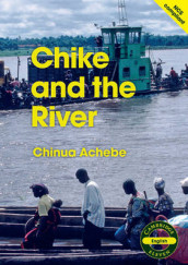 Chike and the River (English) av Chinua Achebe (Heftet)