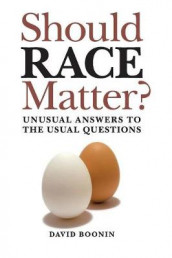 Should Race Matter? av David Boonin (Heftet)