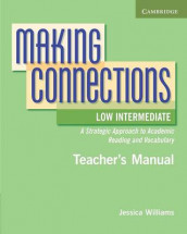 Making Connections Low Intermediate Teacher's Manual av Jessica Williams (Heftet)