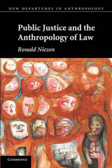 Public Justice and the Anthropology of Law av Ronald Niezen (Heftet)