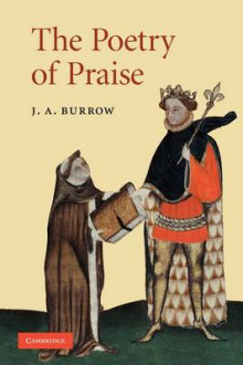 The Poetry of Praise av J. A. Burrow (Heftet)