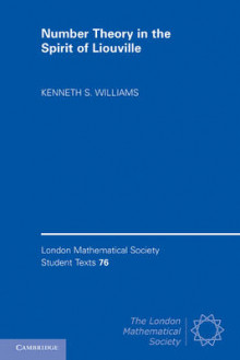 Number Theory in the Spirit of Liouville av Kenneth S. Williams (Heftet)