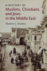Omslag - A History of Muslims, Christians, and Jews in the Middle East