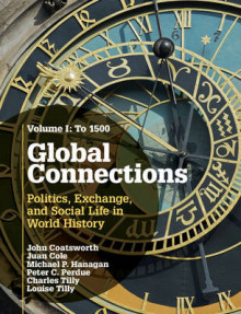 Global Connections: Volume 1, To 1500 av John Coatsworth, Juan Cole, Michael P. Hanagan, Peter C. Perdue, The late Charles Tilly og Louise A. Tilly (Innbundet)