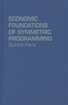 Economic Foundations of Symmetric Programming av Quirino Paris (Innbundet)