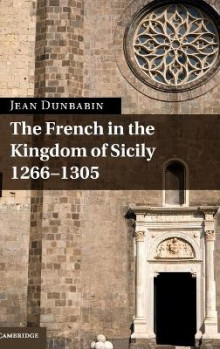 The French in the Kingdom of Sicily, 1266-1305 av Jean Dunbabin (Innbundet)