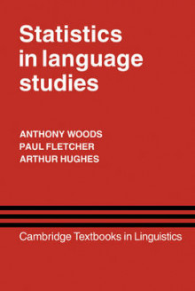 Statistics in Language Studies av Anthony Woods, Paul Fletcher og Arthur Hughes (Innbundet)