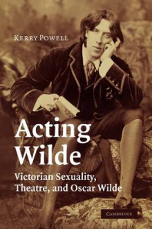 Acting Wilde av Kerry Powell (Heftet)