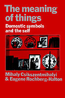 The Meaning of Things av Mihaly Csikszentmihalyi og Eugene Halton (Heftet)