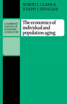 The Economics of Individual and Population Aging av Robert L. Clark og Joseph J. Spengler (Heftet)