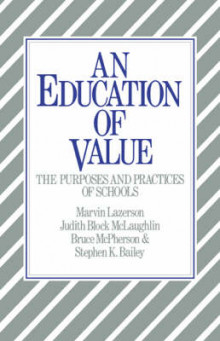 An Education of Value av Marvin Lazerson, Judith Block McLaughlin, Bruce McPherson og Stephen K. Bailey (Heftet)