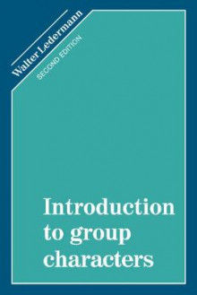 Introduction to Group Characters av Walter Ledermann (Heftet)