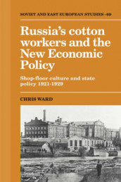 Russia's Cotton Workers and the New Economic Policy av Chris Ward (Innbundet)