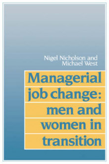 Managerial Job Change av Nigel Nicholson og Michael A. West (Heftet)