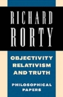 Objectivity, Relativism, and Truth av Richard Rorty (Heftet)
