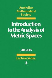 Introduction to the Analysis of Metric Spaces av John R. Giles (Heftet)