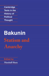 Cambridge Texts in the History of Political Thought: Bakunin: Statism and Anarchy av Mikhail Bakunin (Heftet)