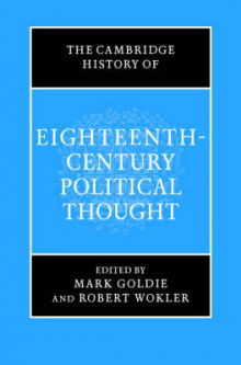 The Cambridge History of Eighteenth-Century Political Thought av Mark Goldie og Robert Wokler (Innbundet)