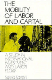 The Mobility of Labor and Capital av Saskia Sassen (Heftet)