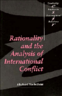 Rationality and the Analysis of International Conflict av Michael Nicholson (Heftet)
